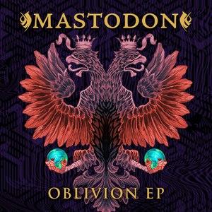 Mastodon альбом Oblivion EP