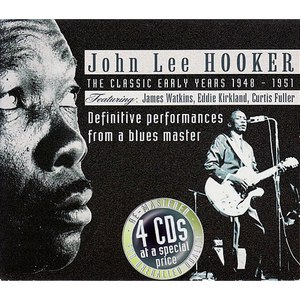 John Lee Hooker альбом The Classic Early Years 1948-1951