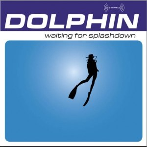 Dolphin альбом Waiting for Splashdown