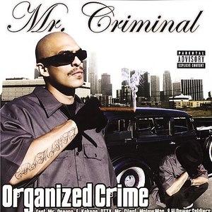 Mr. Criminal альбом Organized Crime