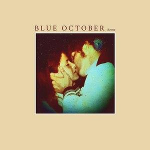 Blue October альбом Home
