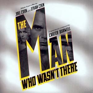 Carter Burwell альбом The Man Who Wasn't There