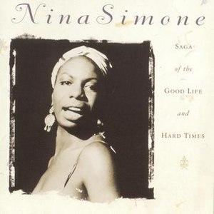 Nina Simone альбом Saga Of The Good Life and Hard Times