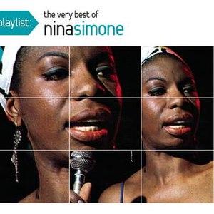 Nina Simone альбом Playlist: The Very Best Of Nina Simone
