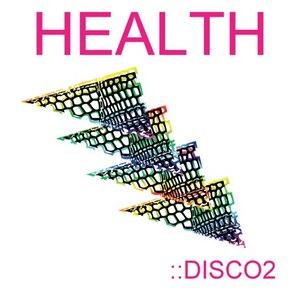 Health альбом ::Disco2 (Bonus Content Version)