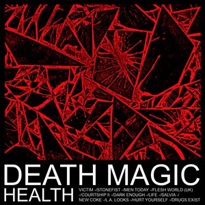 Health альбом Death Magic