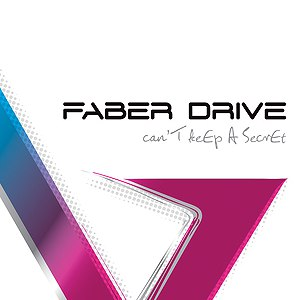 Faber Drive альбом Can't Keep A Secret