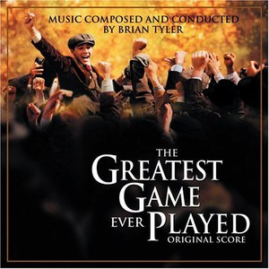 Brian Tyler альбом The Greatest Game Ever Played