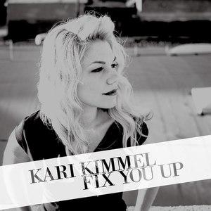 Kari Kimmel альбом Fix You Up