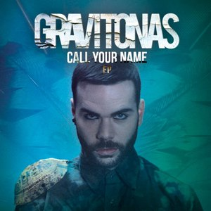 Gravitonas альбом Call Your Name EP