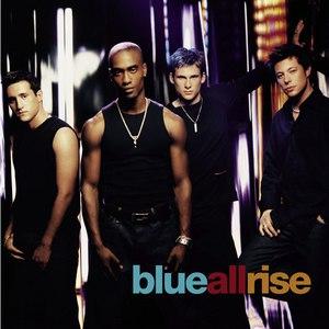 Blue альбом All Rise