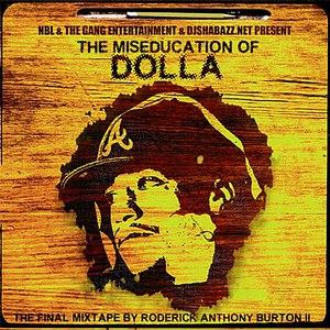 Dolla альбом The Miseducation of Dolla