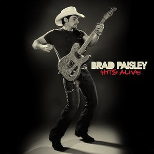 Brad Paisley альбом Hits Alive