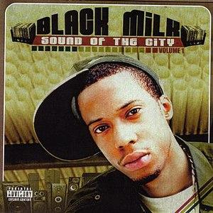 Black Milk альбом Sound of the City