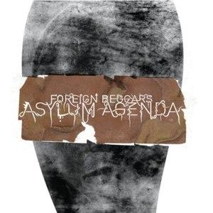 Foreign Beggars альбом Asylum Agenda