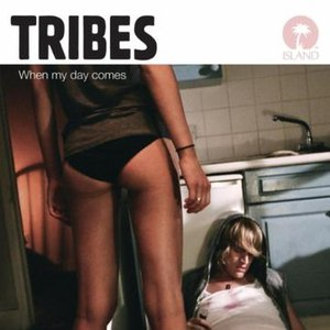 Tribes альбом When My Day Comes
