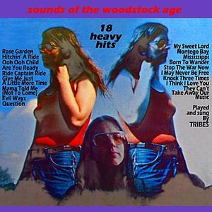 Tribes альбом Sounds Of The Woodstock Age