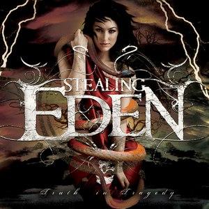 Stealing Eden альбом Truth In Tragedy