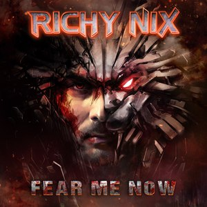 Richy Nix альбом Fear Me Now