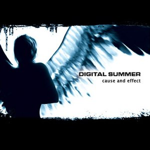 Digital Summer альбом Cause and Effect