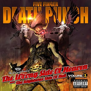 Five Finger Death Punch альбом The Wrong Side Of Heaven And The Righteous Side Of Hell Volume 1