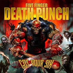 Five Finger Death Punch альбом Got Your Six (Deluxe)