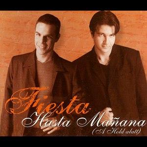 fiesta альбом Hasta Manana (A Hold Alatt)
