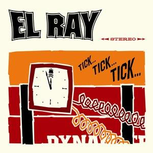 EL Ray альбом Tick Tick Tick