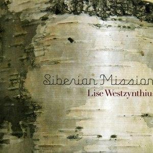 Lise Westzynthius альбом Siberian Mission