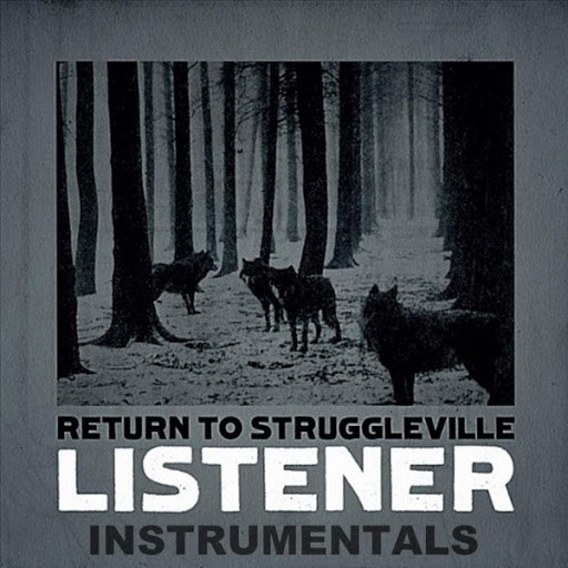 Listener альбом Return to Struggleville (Instrumentals)