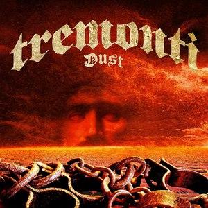 Tremonti альбом Dust