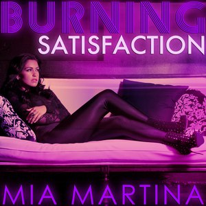 Mia Martina альбом Burning Satisfaction