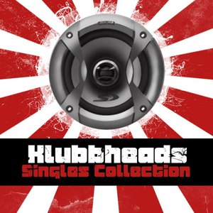 Klubbheads альбом Klubbheads Singles Collection