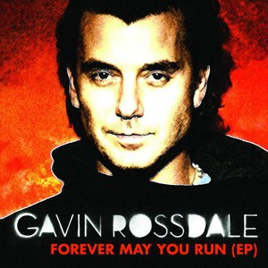 Gavin Rossdale альбом Forever May You Run