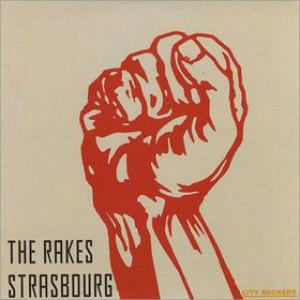 The Rakes альбом Strasbourg
