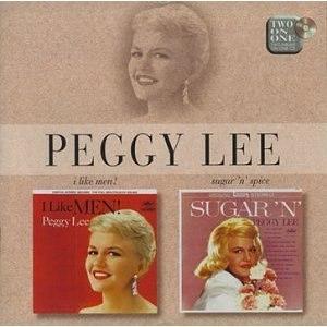 Peggy Lee альбом Sugar 'N' Spice/I Like Men