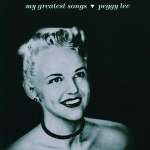 Peggy Lee альбом My Greatest Songs