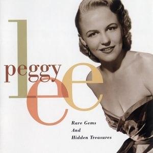 Peggy Lee альбом Rare Gems And Hidden Treasures
