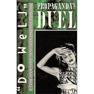 Propaganda альбом Do Well