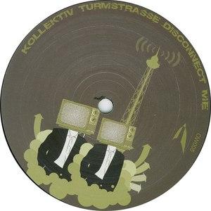 Kollektiv Turmstrasse альбом Disconnect Me