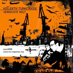 Kollektiv Turmstrasse альбом Verrückte Welt
