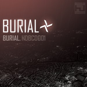 Burial альбом Burial