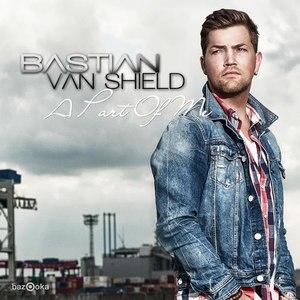Bastian Van Shield альбом A Part Of Me