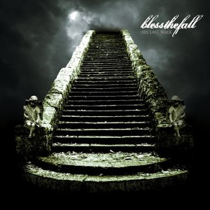 Blessthefall альбом His Last Walk (U.S. Version)