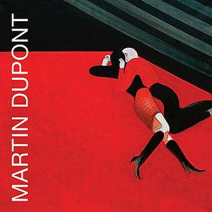 Martin Dupont альбом Lost and Late...