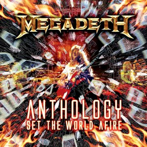 Megadeth альбом Anthology: Set The World Afire