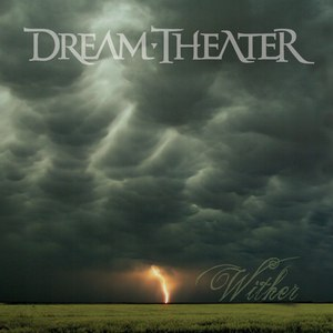 Dream Theater альбом Wither
