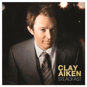 Clay Aiken альбом Steadfast