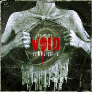 Альбом Dark Tranquillity We are the Void