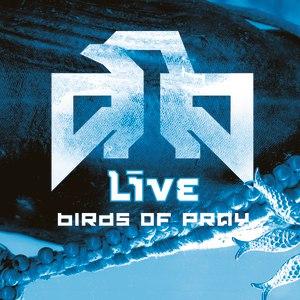 Live альбом Birds Of Pray